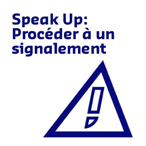 Speak Up: Procéder à un signalement