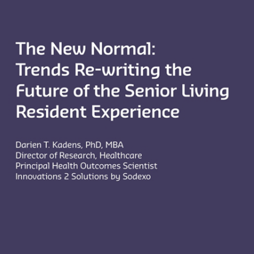The New Normal: Trends Re-writing the Future of the Senior Living Resident Experience report cover